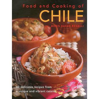 Food and Cooking of Chile by Boris Basso Benelli - 9780754829898 Book