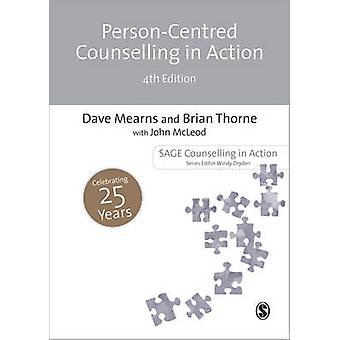 Person-zentrierten Beratung in Aktion (4. überarbeitete Auflage) von Brian T