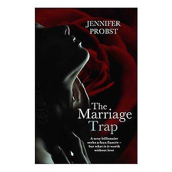 La trappola del matrimonio di Jennifer Probst - 9781471126116 libro