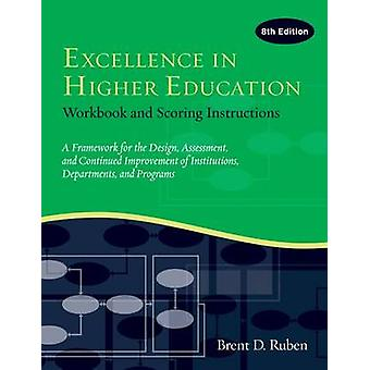 Excellence in Higher Education - Workbook and Scoring Instructions (8t