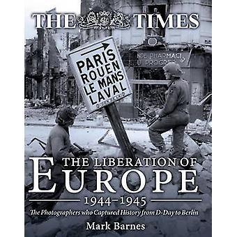 Befrielsen av Europa 1944-1945-de fotografer som fångat Hej