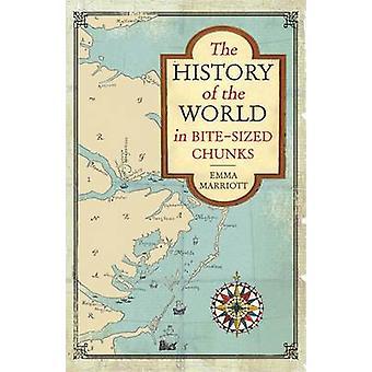 L'histoire du monde en bouchée taille morceaux par Emma Marriott - 9781