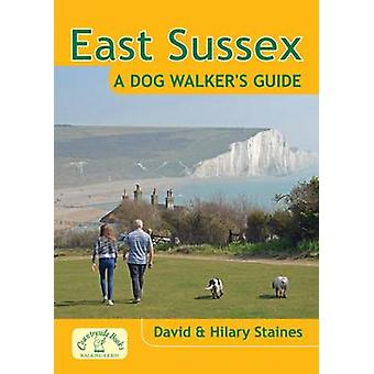 East Sussex a Dog Walker's Guide by David Staines - 9781846743375 Book