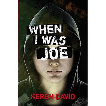 Quand j'étais Joe par Keren David - livre 9781847803795