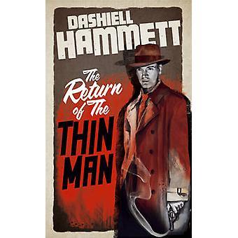 Die Rückkehr der dünne Mann von Dashiell Hammett - 9781908800206 Buch