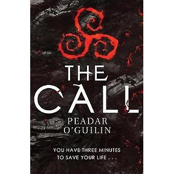 The Call by Peadar O'Guilin - 9781910200988 Book