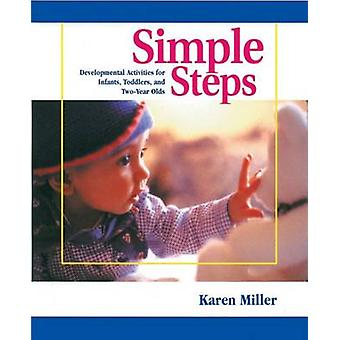 Simple Steps - Developmental Activities for Infants - Toddlers - and T