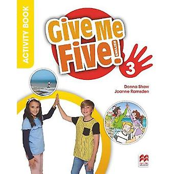 Give Me Five! Level 3 Activity Book by Donna Shaw - 9781380013781 Book