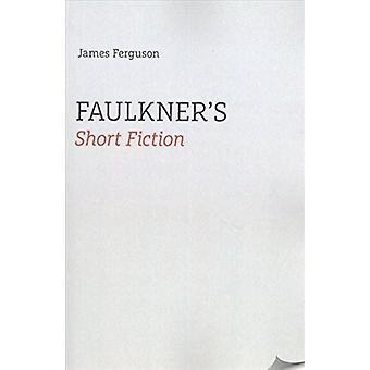Court métrage de Fiction de James Ferguson - 9781621903062 livre de Faulkner