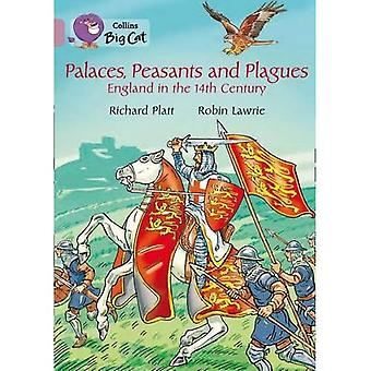 Collins Big Cat - Palaces, Peasants and Plagues - England in the 14th century: Band 18/Pearl