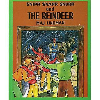 Snipp, Snapp, Snurr and the Reindeer