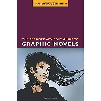 The Readers' Advisory Guide to Graphic Novels (ALA Readers' Advisory)