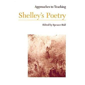 Approaches to Teaching Shelleys Poetry