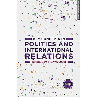 Key Concepts in Politics and International Relations (Palgrave Key Concepts)