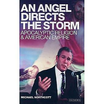 En ängel leder stormen: apokalyptisk Religion och amerikanska imperiet