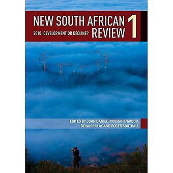 New South African Review 2010: South Africa in Crisis: Development or Decline?