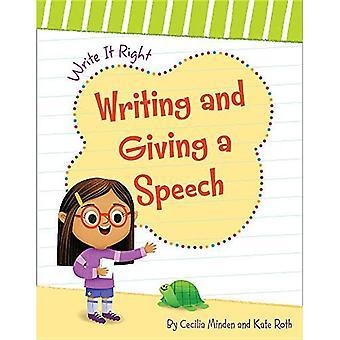 Écrire et prononcer un discours (l'écrire droit)