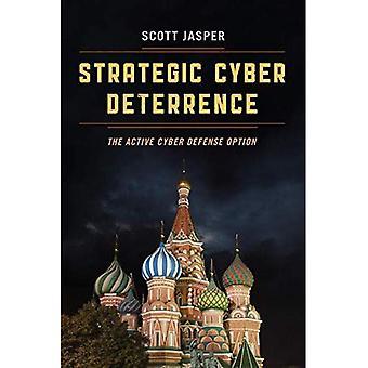 Strateginen Cyber ehkäisevän: Cyber tainnuttaa vaihtoehto