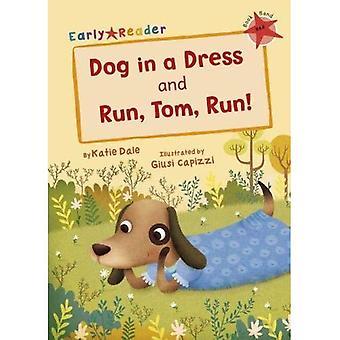 Dog in a Dress & Run, Tom, Run! (Early Reader)