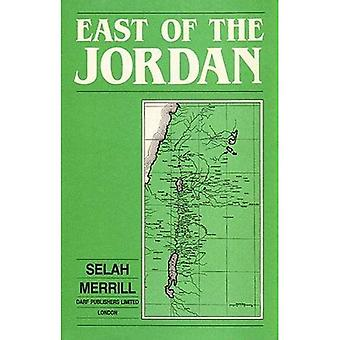 East of the Jordan: A Record of Travel and Observation in the Countries of Moab, Gilead, and Bashan