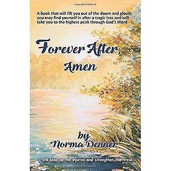 Forever After, Amen