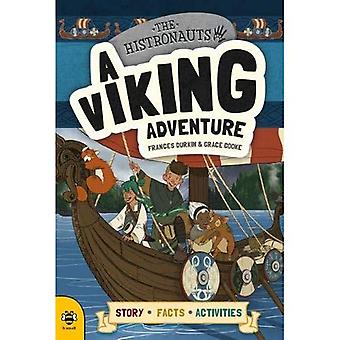 A Viking Adventure: Story Facts Activities (The Histronauts)