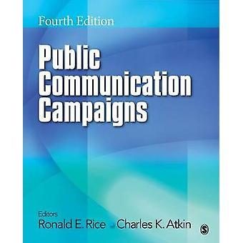 Public Communication Campaigns by Rice & Ronald E.