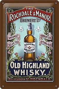 Rochdale and Manor Brewery Old Highland Whisky embossed steel sign