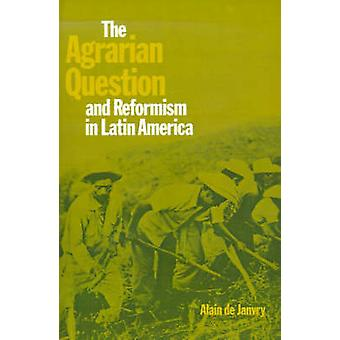 Agrar spørsmål og reformisme i Latin-Amerika av De Janvry & Alain