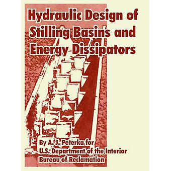 Hydraulic Design of Stilling Basins and Energy Dissipators by Peterka & A. J.