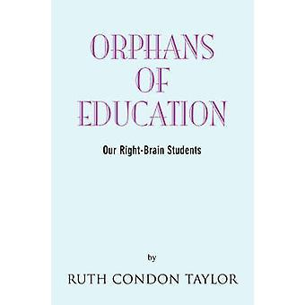 Föräldralösa barn utbildning av Taylor & Ruth Condon