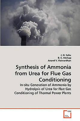 Synthesis of Ammonia from Urea for Flue Gas Conditioning by Sahu & J. N.