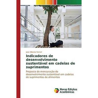 Indicadores de Desenvolvimento Sustentvel Em Cadeias de Suprimentos von Yemal Jos Alberto