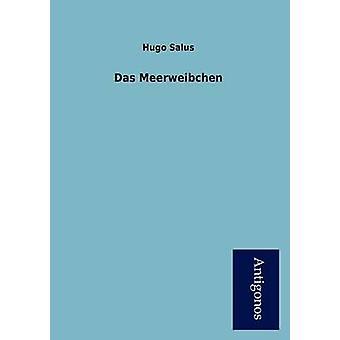 Das Meerweibchen by Salus & Hugo