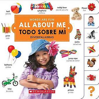 All about Me/ Todo Sobre Mi by Scholastics - 9780531230718 Book