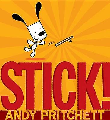 Stick! by Andy Pritchett - 9780763666163 Book