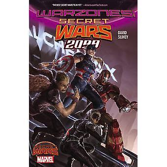 Secret Wars 2099 by Peter David - Will Sliney - 9780785198833 Book