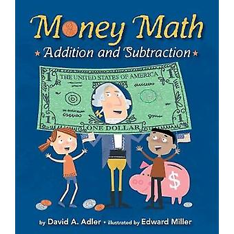 Money Math - Addition and Subtraction by David A Adler - 9780823436989