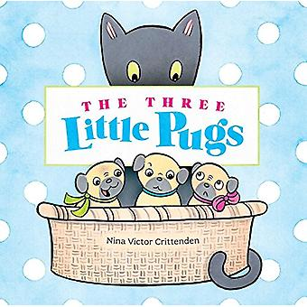 The Three Little Pugs by Nina Victor Crittenden - 9781499805291 Book