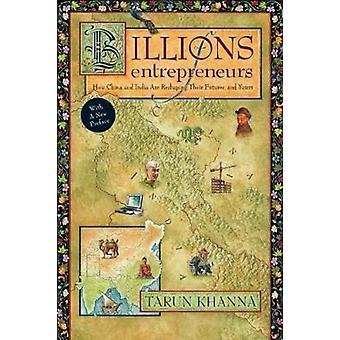 Billions of Entrepreneurs by Tarun Khanna