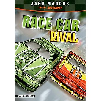 Race Car Rival - Jake Maddox on the Speedway by Jake Maddox - Sean Tif