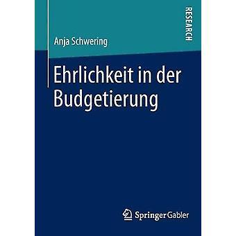 Ehrlichkeit in der Budgetierung by Schwering & Anja