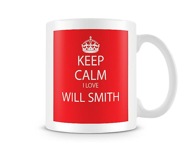 Keep Calm I Love Will Smith Printed Mug