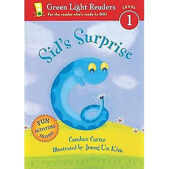 Sid's Surprise by Candace Carter - Joung Un Kim - 9780152051822 Book