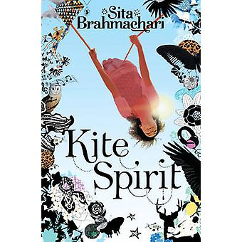 Latawiec ducha (nieskrócony) przez Sita Brahmachari - 9780330517928 książki