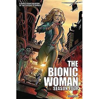Bionic Woman - Season Four by David T. Cabrera - Brandon Jerwa - Sean