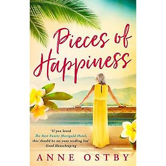 Pieces of Happiness - A Novel of Friendship - Hope and Chocolate by An