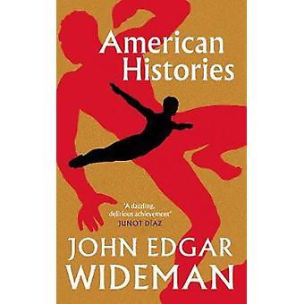 American Histories by John Edgar Wideman - 9781786892027 Book