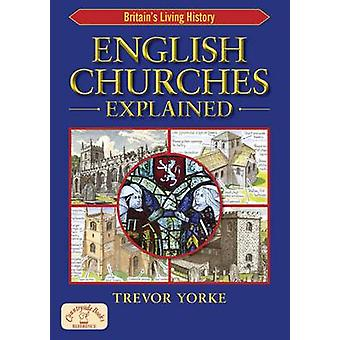 English Churches Explained by Trevor Yorke - 9781846741913 Book