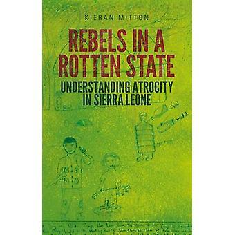 Rebellen in einem faulen Staat von Kieran Mitton - 9781849044226 Buch